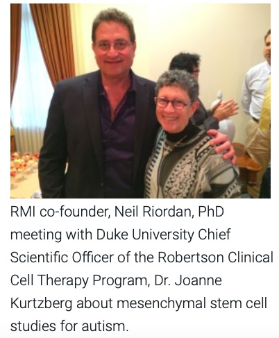 Drs. Neil Riordan and Joanne Kurtzberg, Duke Autism Program, MSCs for autism